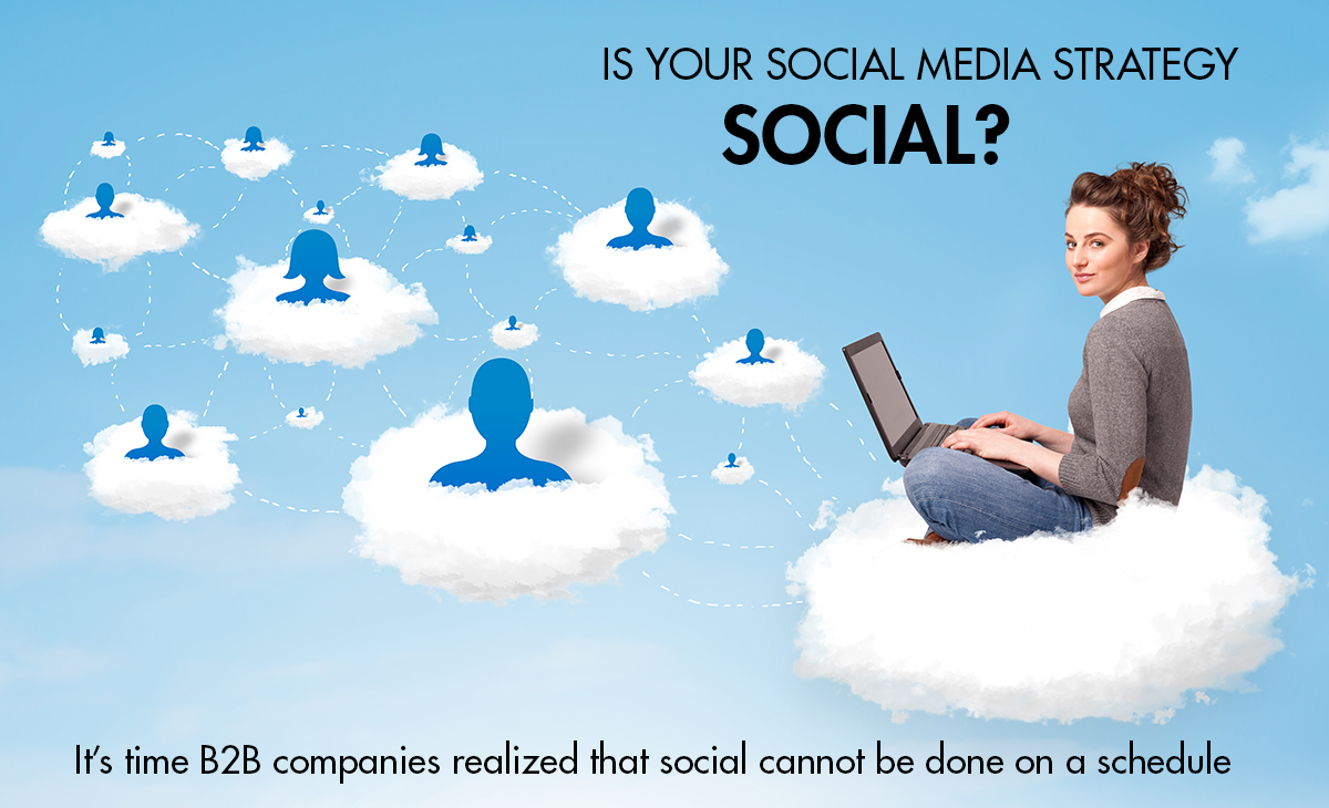 Is your social media strategy social?